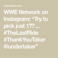 "WWE Network on Instagram: ""Try to pick just 1️⃣ ... #TheLastRide #ThankYouTaker @undertaker"" Undertaker, Wwe, Math, Instagram, Math Resources, Mathematics"