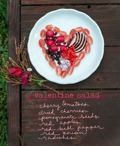 A salad for lovers! Chop all the ingredients small and form into a heart shape on each plate (I used cherry tomatoes as a border and then filled in). Dress with a light vinaigrette and enjoy!  By Erin Gleeson for The Forest Feast