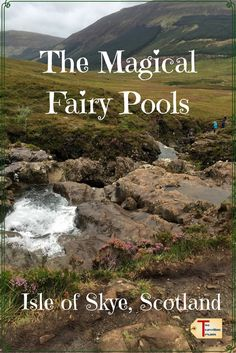A travel blog about the morning we spent exploring and photographing the magical Fairy Pools located on the Isle of Skye, Scotland. via @2travelingtxns