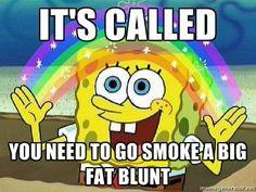 ◇♡◇ Weed marijuana green 420 Sponge Bob Square Pants Rainbow High Smoke joint Imagination #Marijuana 420 weed green Mary Jane pot ganja love stoner
