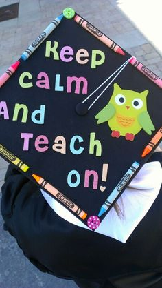 Decorated her graduation cap