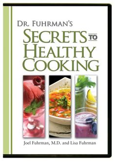 Dr. Fuhrman's Secrets to Healthy Cooking DVD $14.99