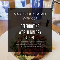 Six O'clock Salad Special to celebrate World Gin Day from 10th -13th June at The Hollies Farm Shop Coffee Shop Little Budworth