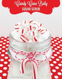 Candy Cane Sugar Scrub - just 3 ingredients  2 1/2 cups sugar, 1/4 c baby oil, 1/4 c Dr. Bronner's Liquid Peppermint Soap.