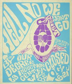 """Hell No We Won't Go: Poster is printed on light green paper with a light blue background. In the right center of the poster is a purple drawing of a grenade that has two heads, one representing a white male the other an African-American. Between the two heads is a hand making a peace sign. The pull tab of the grenade has """"Resist"""" and below the grenade in a banner is """"Join the Underground"""" with a peace symbol."""