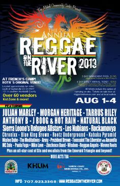 FRENCH'S CAMP, CA - (near Percy) - August 1 - 4, 2013  -  The 29th Annual Reggae on the River 2013.