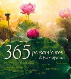 365 pensamientos de paz y esperanza /365 Thoughts of Peace and Hope