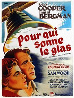 """""""Pour qui sonne le glas"""". Film de Sam Wood (1943) inspiré du roman D'Ernest Hemingway. Avec Gary Cooper et Ingrid Bergman. Très belle histoire d'amour sur fond de guerre civile espagnole et évocation des Brigades internationales."""