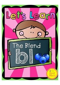 Bl - BLENDS: BLENDS {Let's Learn The Blend 'bl'} Phonics Printables  Teach the blend 'bl' with this easy to use fun and interactive printables package! 20 pages of activities and printables are included that will provide a comprehensive program for teaching the consonant blend 'bl'. 20 pages