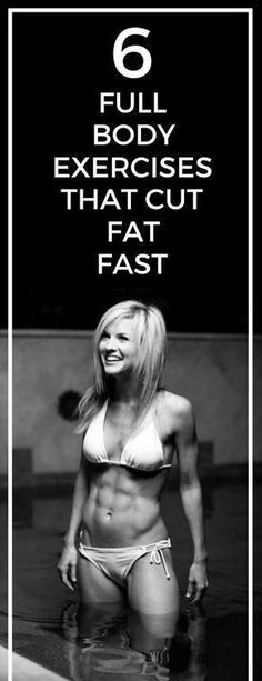 6 exercises to cut body fat fast.
