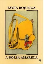 Livros Abertos Aqui Todos Contam A Bolsa Amarela De Lygia