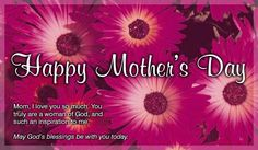 happy mother's day wishes 2017 Mothers Day Ecards, Happy Mothers Day Wishes, Mothers Day Poems, Mothers Day Pictures, Mothers Day Weekend, Mothers Day Cake, Happy Mother S Day, Mother And Father, Christian Ecards