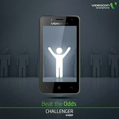 #BeatTheOdds with the #Videocon Challenger V40DF. Power up yourself here - http://www.Videoconmobiles.com/challenger-v40df