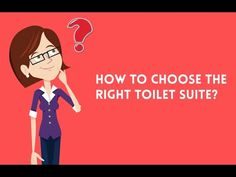 How to Choose the Right Toilet Suite Toilet Suites, Plumbing Problems, Choose The Right, Problem And Solution, No Worries, Family Guy, Learning, Videos, Tips