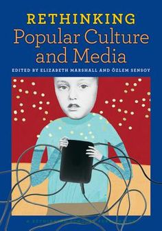 Rethinking Popular Culture and Media (Paperback) | Teaching for Change Bookstore