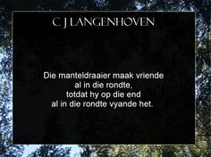 C J Langenhoven se spreuke Afrikaans, Roots, Cards Against Humanity, Afrikaans Language