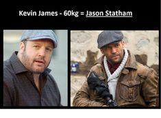Kevin James is Jason Statham