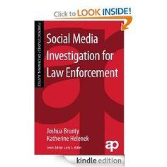 Social Media Investigation for Law Enforcement (Forensic Studies for Criminal Justice) eBook