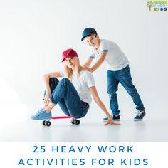 25 Heavy work activi