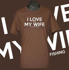 I love my wife t shirt I love it when my wife lets me go fishing funny fisherman fishing tshirt gift for men husband fiance father on Etsy, $14.99