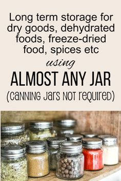 Here's how to vacuum seal almost any jar in your kitchen so you can store dry goods, dehydrated foods, freeze-dried food, bulk spices, even CANDY - canning jars aren't required! How to vacuum seal almost any jar in your kitchen. Home Canning Recipes, Canning Tips, Oven Canning, Canning Kitchen Ideas, Canning Water, Jar Recipes, Kitchen Hacks, Kitchen Storage, Canning Food Preservation
