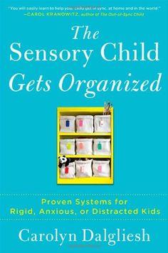 Helping Sensory Kids stay organized — Encourage Play