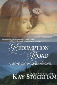 Redemption Road (Stone Gap Mountain) by Kay Stockham, http://www.amazon.com/dp/B00GTALBTO/ref=cm_sw_r_pi_dp_KdpKsb07QPNCA