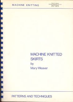 """Link to a book review of """"Machine Knitted Skirts"""" by Mary Weaver. The review is in German and English, by kind permission from Kerstin of the Strickforum blog."""