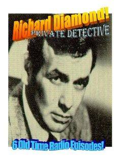 Mystery RICHARD DIAMOND Happy-Go-Lucky Detective - 6 Old Time Radio Episodes 3 CD , http://www.amazon.com/dp/B008BVLGNA/ref=cm_sw_r_pi_dp_I-52pb0HJGY0D