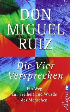 Die vier Versprechen von Don Miguel Ruiz http://www.amazon.de/dp/3548742548/ref=cm_sw_r_pi_dp_7hqrvb0S5D9X7