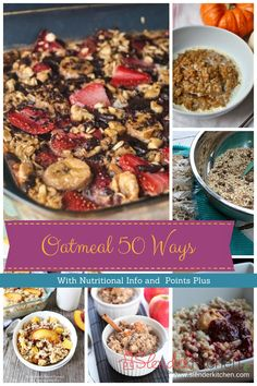 50 healthy recipes for your morning oatmeal including traditional oats, overnight oats, slow cooker oats, baked oatmeal, bars, smoothies, and more...all with calories and Weight Watchers PointsPlus