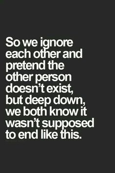 The truth! Love - true love never dies and you can feel it 1000 miles away bc its in your soul Crush Quotes, Mood Quotes, Positive Quotes, Motivational Quotes, Life Quotes, Inspirational Quotes, Hurt Quotes, Quotes Heart Break, My Heart Hurts Quotes
