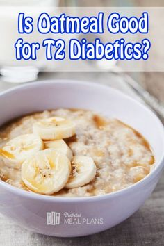 Is oatmeal good for diabetics? Find out all about type 2 diabetes and oats/ oatmeal