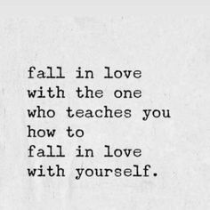 Super How To Love Again Relationships Fall Ideas Love Again Quotes, Make You Happy Quotes, Falling In Love Quotes, Quotes To Live By, Falling In Love Again, Finding Love Again, Learning To Love Again, Learn To Love, Selfish Quotes