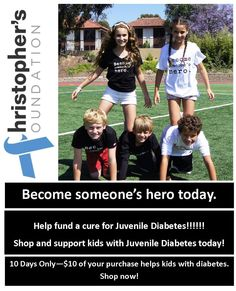Christopher's Foundation -- Finding a cure for Type 1 Diabetes https://www.habitbrands.com/