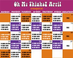 Oh My Thighs! April - Monthly Fitness Calendar. #printable #free #fitness