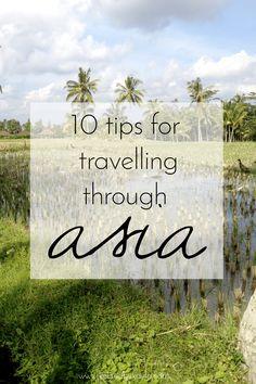 10 tips for travelling through Asia | www.kelanabykayla.com