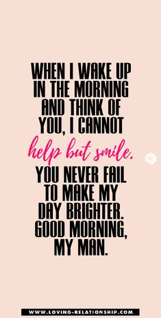 Morning Message For Him, Morning Texts For Him, Cute Good Morning Texts, Good Morning Kisses, Good Morning Quotes For Him, Good Morning My Love, Message To My Husband, Flirty Texts For Him, Cute Texts For Him