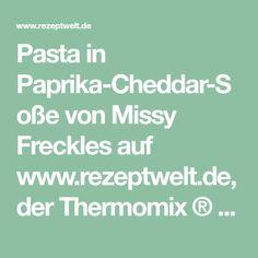 Pasta in Paprika-Cheddar-Soße von Missy Freckles auf www.rezeptwelt.de, der Thermomix ® Community
