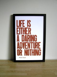 adventure! I am going to get a tattoo of this at some point. It's my travel motto.