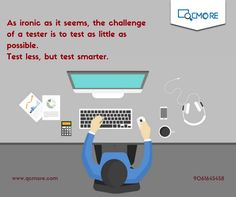 Smart Testing needs Smart Training!  Get trained on basic and advanced levels of Software testing concepts from experts in the industry. 100% Placement Assistance | Flexible Course Structure | Lowest Fees Enquire Now www.qcmore.com | 9061645458