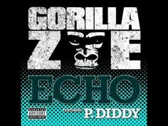 Gorilla Zoe   - Echo with lyrics (this song was mine before you made it yours)