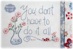 Message To Self - stitchery