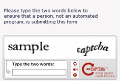 Use Security Captchas  You know, they're those weird pictures of words and numbers in funny shapes and sizes you're supposed to type to convince some website you're not a computer. The problem is, half the time you can't tell what the words are any better than a computer could, which sends you in an endless loop of new ones you can't read. There's got to be a better way.