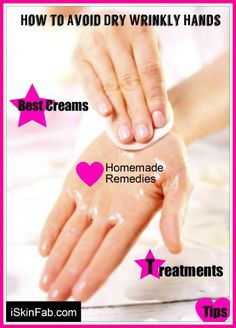 Dry and wrinkly hands? Discover the best treatments, creams and homemade remedies for smooth and wrinkle free hands. #handcare #hands #skincare #beauty #naturalremedies #cream