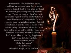 Only that moon. -Practical Magic