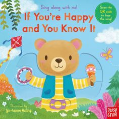 MARCH Sing Along With Me! If You're Happy and You Know It, illustrated by Yu-Hsuan Huang