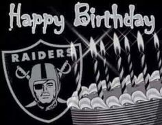 happy birthday raiders Raiders happy birthday | Raiders | Raiders, Raider nation, Raiders  happy birthday raiders