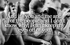 You and Me - Lifehouse. ❤