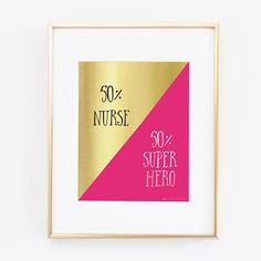 Nurse Gift | Nurse Print | Gift For Nurse |  Nurse Graduation Gift | Nursing Studen | Instant Download | Fifty Percent Nurse  Printable Art by alwaysyesterday on Etsy